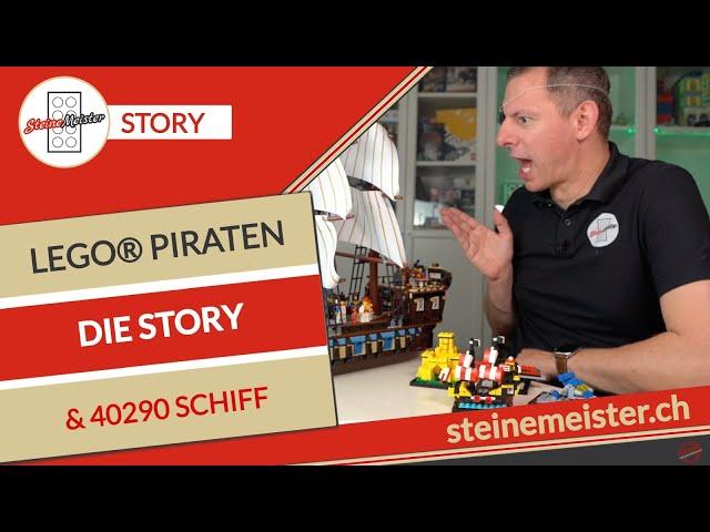 Die Piraten sind los. Geschichte der Lego® Piraten 1989 bis heute mit Bau des 40290 Piraten Schiff.