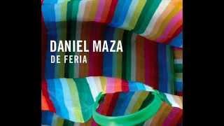 Daniel Maza / La sombra de tu sonrisa - DE FERIA