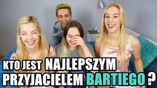 Kto jest NAJLEPSZYM PRZYJACIELEM Bartiego?! || z The Sisters