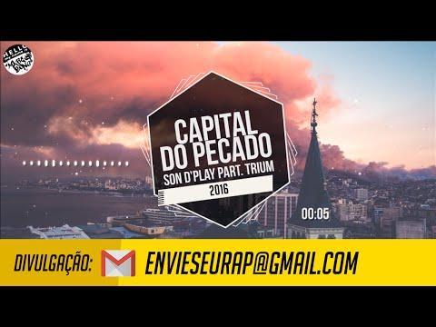 Capital do pecado - Son D'Play part. Trium (2016)