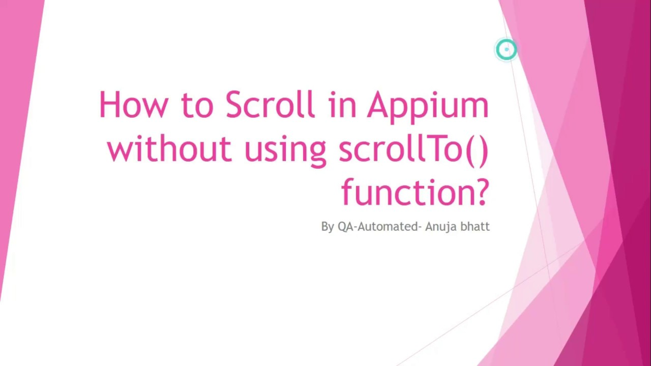 How to do Vertical Scroll in Appium without scrollTo()? ~ QA Automated