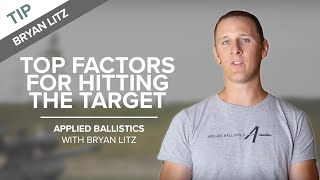 Top Factors for Hitting the Target - Long-range Shooting | Applied Ballistics