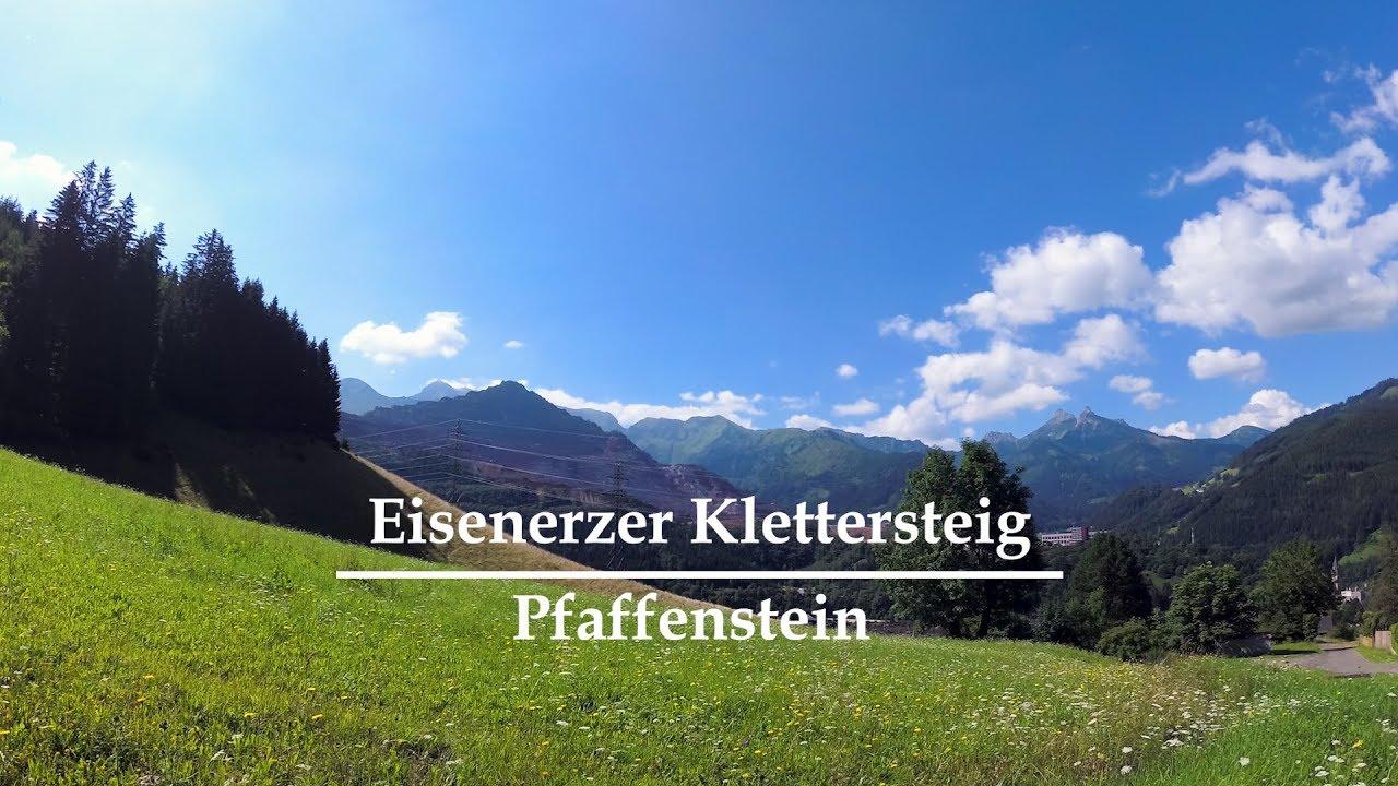 Eisenerzer Klettersteig : Eisenerzer klettersteig c d pfaffenstein youtube