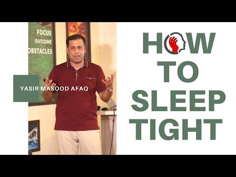 How To Sleep Tight ? ( بھرپور نیند مگر کیسے)
