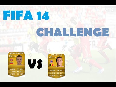 FIFA 14 CHALLENGE MERTESACKER VS VAN BUYTEN