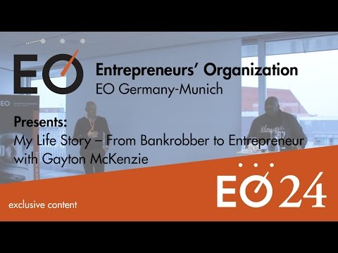 #EO24 - Germany-Munich - My Life Story – From Bankrobber to Entrepreneur