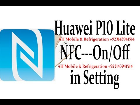 Huawei P10 Lite NFC On/Off Trick
