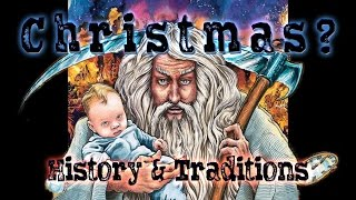 Christmas: Origin, History, & Traditions