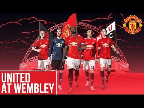 Manchester United at Wembley: We're Coming Home #EmiratesFACup