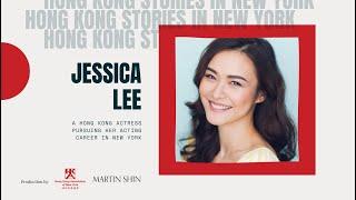 【Interviews】 Jessica Lee - A Hong Kong Actress Pursuing Her Career in New York | May 2021 #HongKong