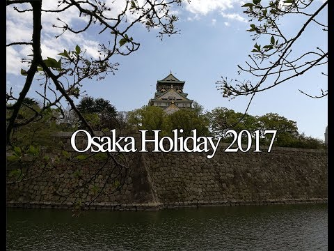 Osaka Holiday 大阪游