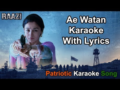 Ae Watan Karaoke With Lyrics (Without Chorus) | Arijit Singh | Raazi