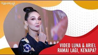 Video Kasus Video Luna Maya & Ariel NOAH Ramai Lagi, Kenapa? download MP3, 3GP, MP4, WEBM, AVI, FLV Agustus 2018