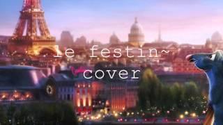 Le Festin English Cover