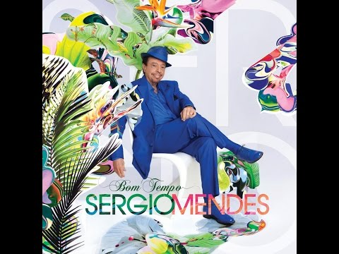 Sergio Mendes - You and I