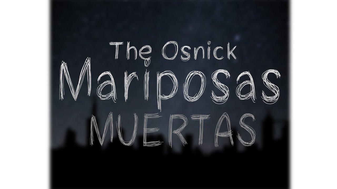Download OSNICK - MARIPOSAS MUERTAS 💀