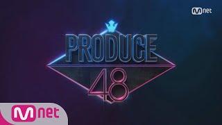 Produce 101 PRODUCE 48 = PRODUCE101 + AKB48 171129 EP.22