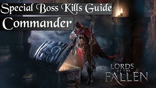 [Lords of the Fallen] Special Boss Kills: The Commander