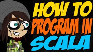 How to Program in Scala