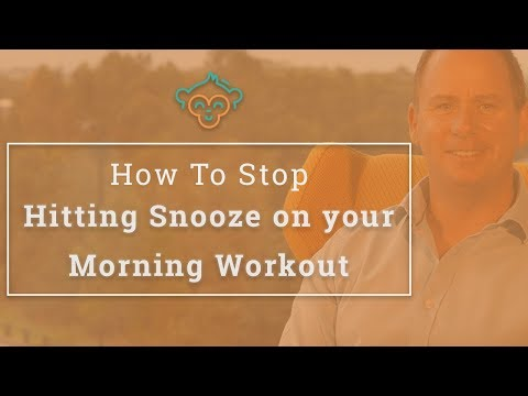How you can Stop Snoozing Using Your Morning Workout