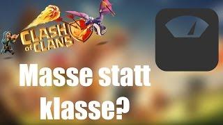 MASSE STATT KLASSE?: Alles ganz entspannt! ✭ Clash of Clans [deutsch / german]