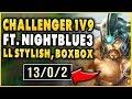 RANK 1 TRYND WORLD 1V9'S CHALLENGER FT. NIGHTBLUE3, LL STYLISH, BOXBOX - League of Legends