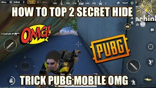 HOW TO SECRET HIDE TRICK PUBG MOBILE OMG? ANDROID DEVICE  TRICK ONLY FREE