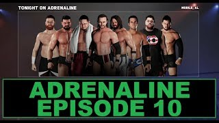 WWE 2K18 - SWE Universe Mode - Episode 10 - Adrenaline