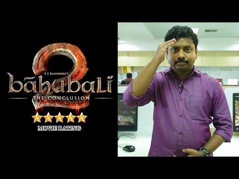Baahubali 2  ; The Conclusion Movie Review