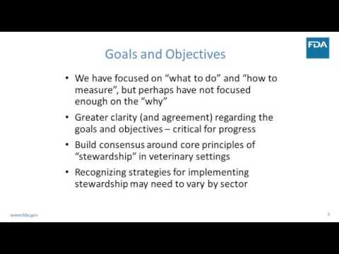 Dr. Bill Flynn - Stewardship of Antimicrobial Use in Animals: Defining Goals and Objectives