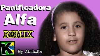 Panificadora Alfa - Remix by AtilaKw