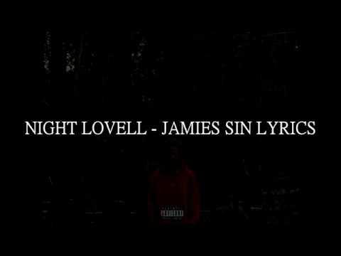 NIGHT LOVELL - JAMIES SIN (LYRICS)