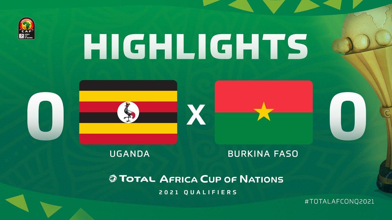 HIGHLIGHTS | #TotalAFCONQ2021 | Round 5 - Group B: Uganda 0 - 0 Burkina Faso