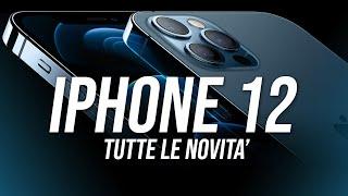 iPhone 12 e 12 PRO sono arrivati: ECCO TUTTE LE NOVITA'