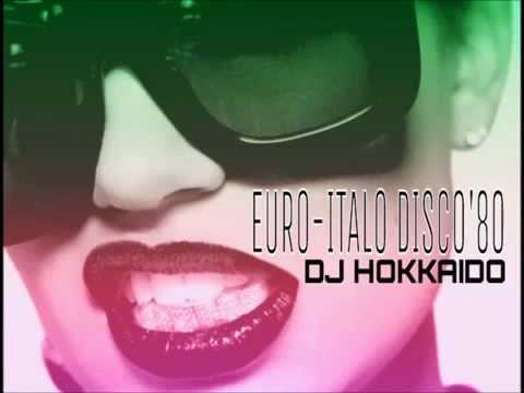 ITALO EURO DISCO '80   THE 80's TIME MACHINE  DJ HOKKAIDO