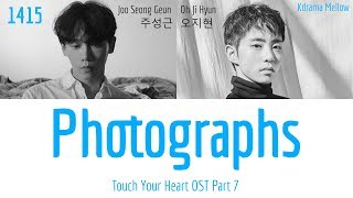 1415 - Photographs (Touch Your Heart OST Part 7) Lyrics (Han/Rom/Eng/가사)