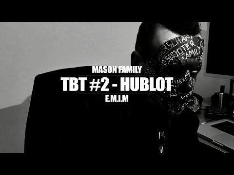 TBT #2 ►MASON FAMILY // HUBLOT FT....