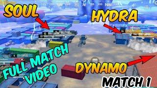 Full match 1 Soul vs Hydra,mortal vs dynamo,Kronten vs Dynamo,Cosmic vs Gtx,Ind vs hydra,Scout