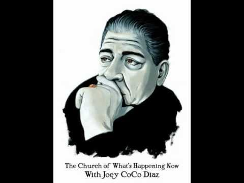 The Church Of What's Happening Now with Joey Diaz #66