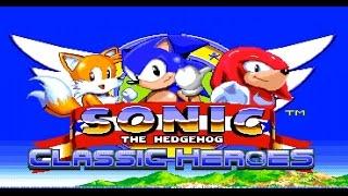 Sonic Classic Heroes SEGA GENESIS- Sonic 1 Playthrough
