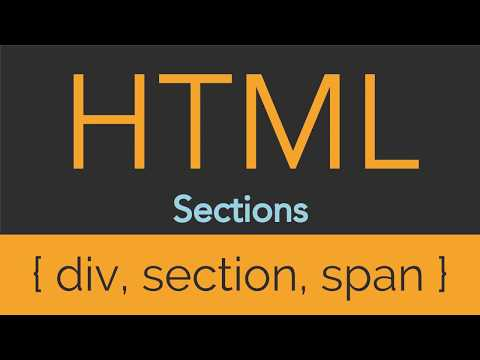 HTML - Sections - Div, Section, Span