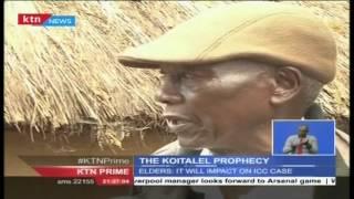 Is Koitalele arap Samoei's prophecy coming true on William Ruto as ICC judges listen