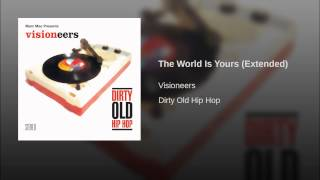 The World Is Yours (Extended)