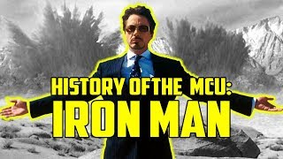 History of the Marvel Cinematic Universe: Iron Man