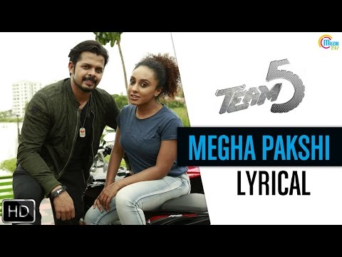 Team 5 Malayalam Movie | Megha Pakshi Lyrical Song Video | Sreesanth | Gopi Sunder | Official