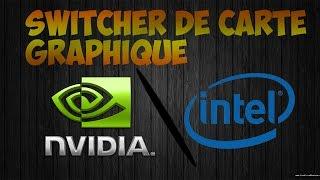 [TUTO] Switcher de carte graphique (Intel/Nvidia)