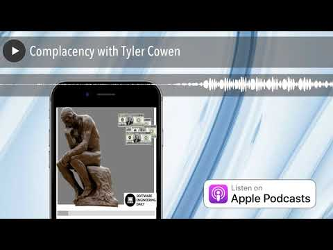 Complacency with Tyler Cowen