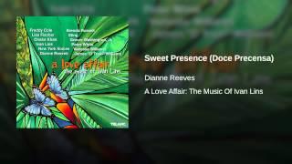 Sweet Presence (Doce Precensa)