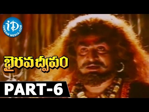 Bhairava Dweepam Movie Part 6 -...