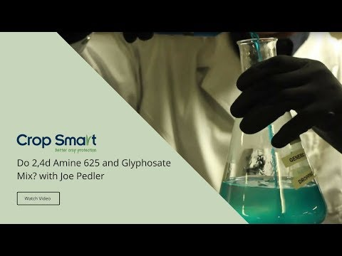 Does 2,4d Amine 625 and Glyphosate Mix?
